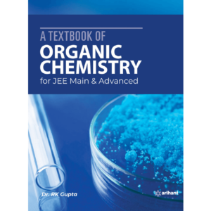 A Textbook of Organic Chemistry for JEE Main and Advanced 2020 (1)