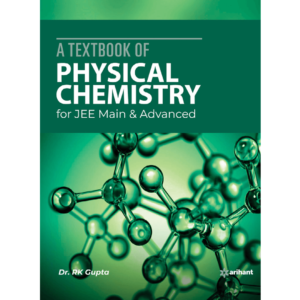 A Textbook of Physical Chemistry for JEE Main and Advanced 2020 (1)