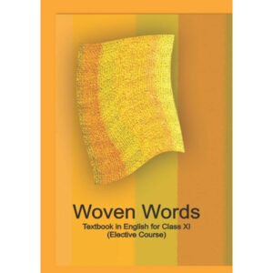 NCERT Books for Class 11 English Wooven Words