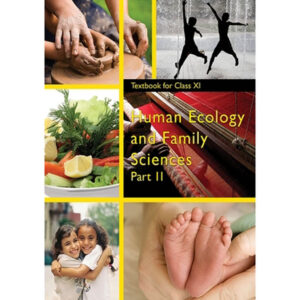 NCERT Books for Class 11 Human Ecology and Family Sciences - Part 2