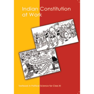 NCERT Books for Class 11 Indian Constitution at Work