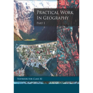 NCERT Books for Class 11 Practical Work in Geography