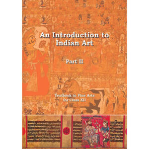 NCERT Books for Class 12 An Introduction to Fine Art