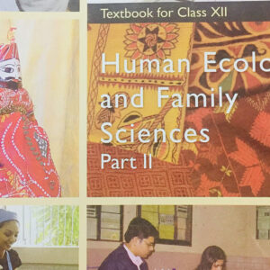 NCERT Books for Class 12 Human Ecology and Family Sciences - Part 1