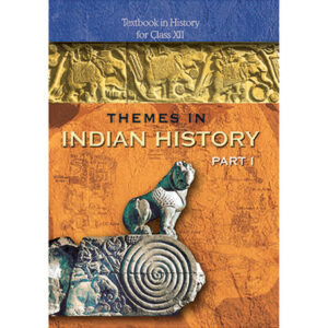 NCERT Books for Class 12 Indian History - Part 1