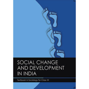 NCERT Books for Class 12 Social Change and Development in India