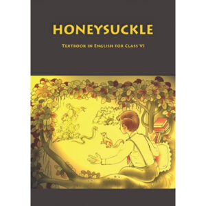 NCERT Books for Class 6 English Honeysuckle