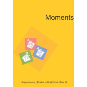 NCERT Books for Class 9 English Moments